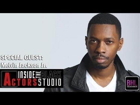Daylightpeople.com Inside The Black Actors Studio: Melvin Jackson Jr. Tells His Secrets to Making a Mark in Hollywood