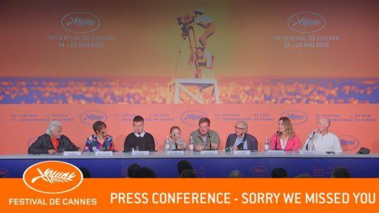 Daylightpeople.com SORRY WE MISSED YOU - Press conference - Cannes 2019 - EV