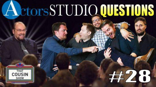 Daylightpeople.com Actors Studio Questions  - That Cousin Show Podcast Episode #28