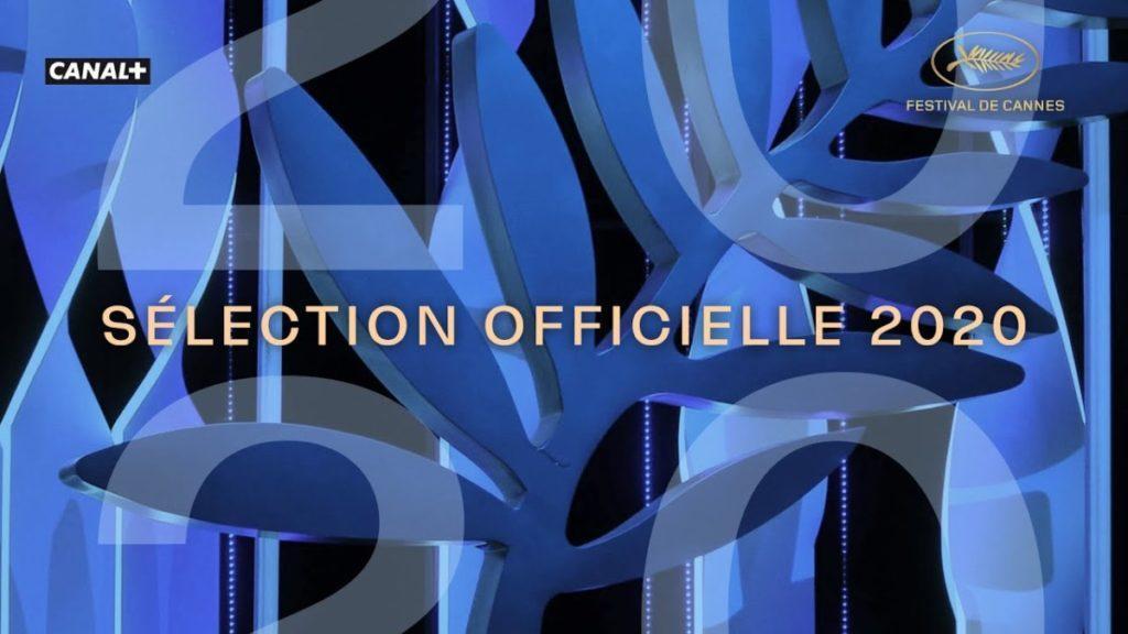 Daylightpeople.com Festival de Cannes – Annonce de la Sélection officielle 2020