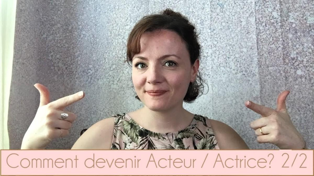 Daylightpeople.com Comment devenir Acteur / Actrice (Partie 2)