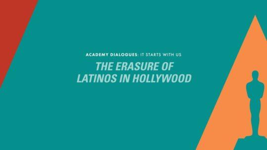 Daylightpeople.com Academy Dialogues: The Erasure of Latinos In Hollywood